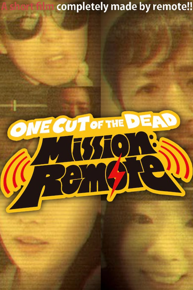 One Cut of the Dead Mission: Remote (2020)