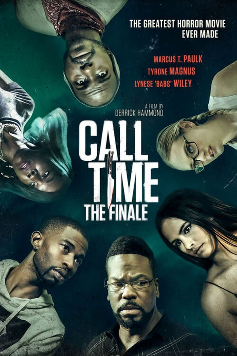Call Time The Finale (2021)