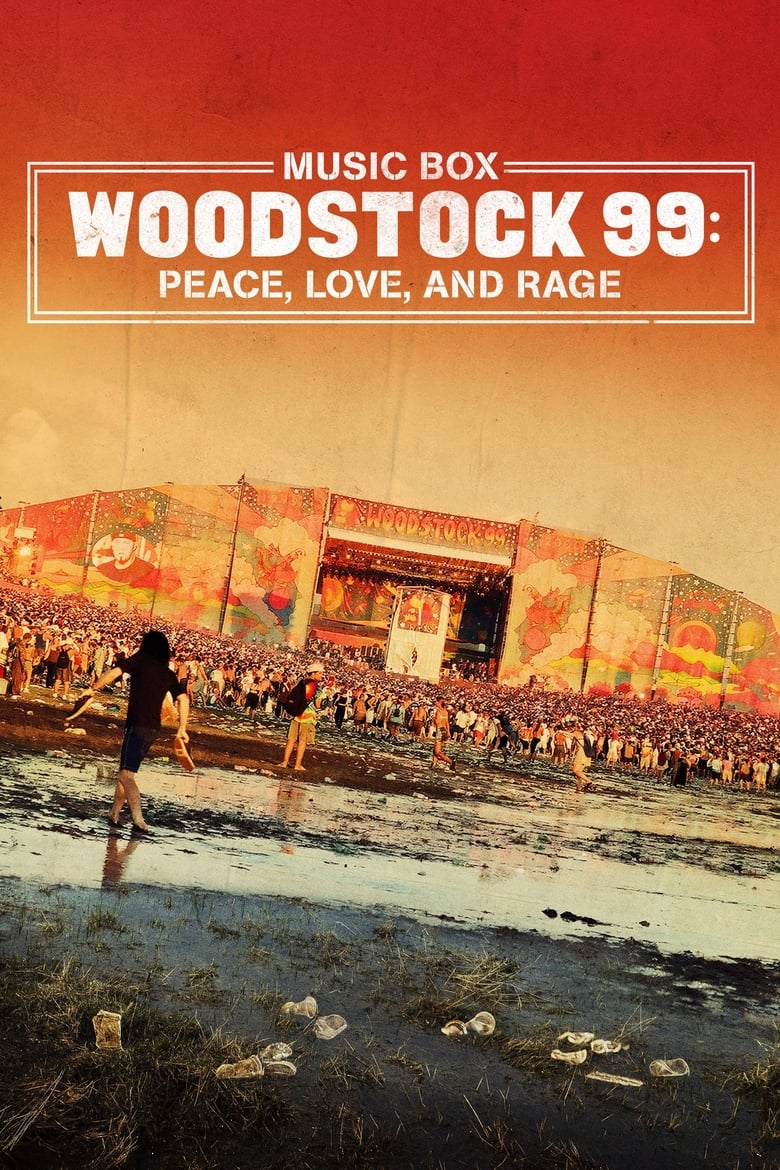 Woodstock 99: Peace, Love, and Rage (2021)